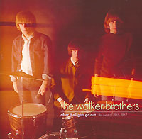 Walker Brothers The Walker Brothers. The Best Of 1965-1967 the rift walker