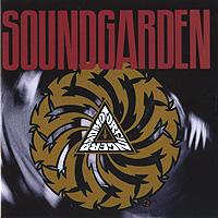 Soundgarden Soundgarden. Badmotorfinger