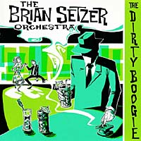 Brian Setzer Orchestra. The Dirty Boogie