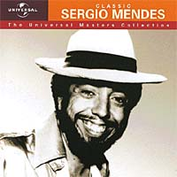 Sergio Mendes. Universal Masters Collection sergio mendes sergio mendes the swinger from rio 180 gr