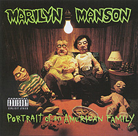 Marilyn Manson. Portrait Of An American Family