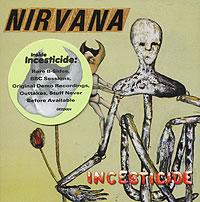 Nirvana. Incesticide