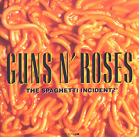 Guns N' Roses Guns N' Roses. The Spaghetti Incident? футболка стрэйч printio guns n roses