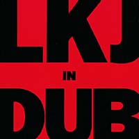 Linton Kwesi Johnson. Lkj In Dub