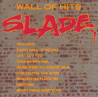 Slade Slade. Wall Of Hits lacywear s 6 ccl