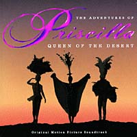 The Adventures Of Priscilla: Queen Of The Desert. Original Motion Picture Soundtrack northwest sinfonia рэнди миллер the soong sisters original motion picture soundtrack