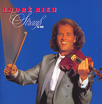 Андрэ Рье Andre Rieu. Strauss & Co andre rieu magic of the violin