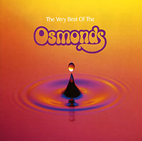 The Osmonds.  Very Best Of