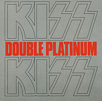Kiss. Double Platinum