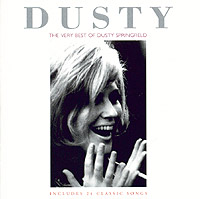 Дасти Спрингфилд Dusty Springfield. The Very Best Of Dusty Springfield dusty springfield dusty definitely