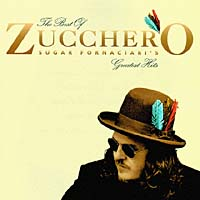 Zucchero. The Best Of Zucchero Sugar Fornaciari`s. Greatest Hits