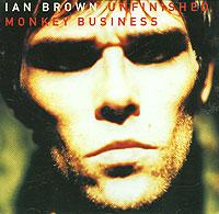 Иэн Браун Ian Brown. Unfinished Monkey Business портмоне mano business 19008 19008 brown
