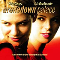 Brokedown Palace. Original Motion Picture Soundtrack
