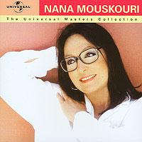 Нана Мускури Nana Mouskouri. The Universal Masters Collection rose love power