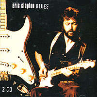 Эрик Клэптон Eric Clapton. Blues (2 CD) эрик клэптон eric clapton give me strength the 74 75 studio recordings 2 cd