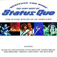 Status Quo. Whatever You Want status quo status quo piledriver deluxe edition 2 cd