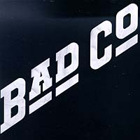 """Bad Company"" Bad Company. Bad Company (Original Recording Remastered)"