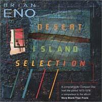 Брайан Ино Brian Eno. Desert Island Selection