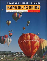 Managerial Accounting: Tools for Business Decision Making, WebCT, 2nd Edition financial accounting annual report project tools for business decision making