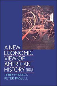 A New Economic View of American History: From Colonial Times to 1940 economic methodology
