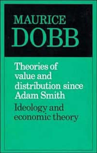 Theories of Value and Distribution Since Adam Smith; Ideology and Economic Theory, stuart cunningham terry flew adam swift media economics