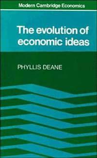 The Evolution of Economic Ideas economic methodology