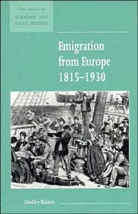 Emigration from Europe, 1815-1930 (New Studies in Economic and Social History)