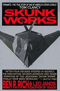 Skunk Works : A Personal Memoir of My Years of Lockheed daughter of heaven a memoir with earthly recipes