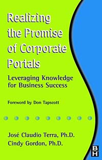 Realizing the Promise of Corporate Portals : Leveraging Knowledge for Business Success corporate portals empowered with xml and web services