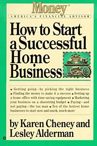 How to Start a Successful Home Business (Money - America's Financial Advisor Series)