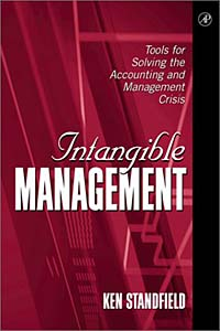 Intangible Management: Tools for Solving the Accounting and Management Crisis corporate governance and firm value
