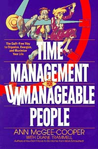 Time Management for Unmanageable People