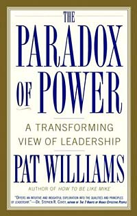 The Paradox of Power : A Transforming View of Leadership