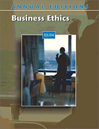 Annual Editions: Business Ethics 03/04