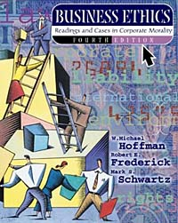 Business Ethics: Readings and Cases in Corporate Morality, with Free PowerWeb: Philosophy cases materials and text on consumer law