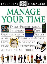 Manage Your Time (DK Essential Managers) admin manage access