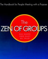 Zen of Groups: A Handbook for People Meeting With a Purpose handbook of the exhibition of napier relics and of books instruments and devices for facilitating calculation