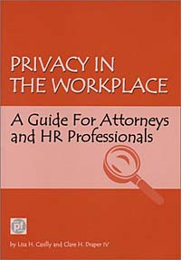 Privacy in the Workplace: A Guide for Attorneys and HR Professionals beate rossler the value of privacy