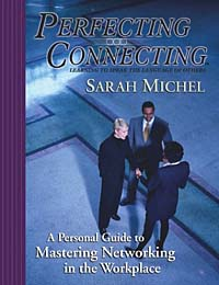 Perfecting Connecting: A Personal Guide to Mastering Networking in the Workplace nickson suryono connecting learning management system with social networking