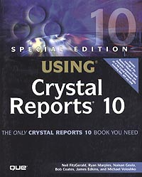 Special Edition Using Crystal Reports 10 (Special Edition Using)