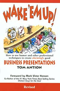 Wake 'Em Up! : How to Use Humor & Other Professional Techniques to Create Alarmingly Good Business Presentations philips hf350570 wake up light световой будильник