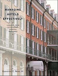 Managing Hotels Effectively: Lessons from Outstanding General Managers managing hotels effectively  lessons