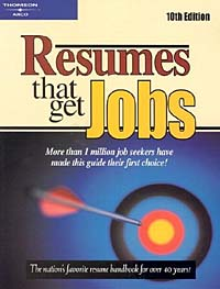 Resumes That Get Jobs (Resumes That Get Jobs, 10th Ed) resumes for dummies®