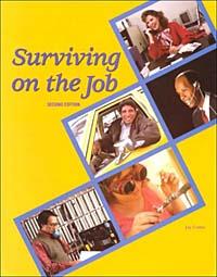 Surviving on the Job surviving on the job