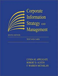 Corporate Information Strategy and Management:  Text and Cases corporate information strategy and management text and cases