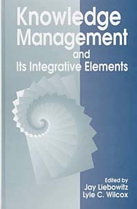 Knowledge Management and its Integrative Elements james taylor knowledge automation how to implement decision management in business processes