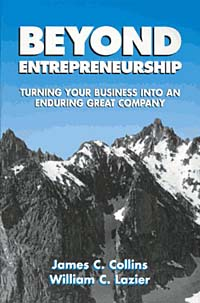 James C. Collins, William C. Lazier Beyond Entrepreneurship: Turning Your Business into an Enduring Great Company mougayar william the business blockchain