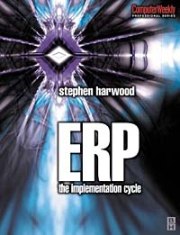 ERP: The Implementation Cycle (COMPUTER WEEKLY PROFESSIONAL) implementation of erp fifo