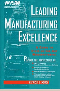 Leading Manufacturing Excellence : A Guide to State-of-the-Art Manufacturing manufacturing systems modelling
