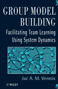 Group Model Building: Facilitating Team Learning Using System Dynamics handbook of the exhibition of napier relics and of books instruments and devices for facilitating calculation